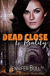 Dead Close to Reality (Sandman Academy Book 1)