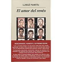 Amor del Reves, El (Narrativas hispánicas, Band 571)