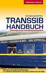 Transsib-Handbuch: Unterwegs mit der Transsibirischen Eisenbahn (Trescher-Reihe Reisen) hier kaufen