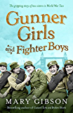 Gunner Girls and Fighter Boys (The Factory Girls)