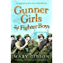 Gunner Girls and Fighter Boys (The Factory Girls Book 3)