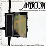ANTICON - MUSIC FOR THE ADVANCEMENT OF HIP HOP