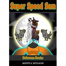 Halloween Howler (US) (Super Speed Sam Book 10)