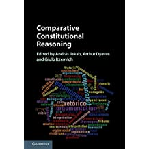 Comparative Constitutional Reasoning (English Edition)