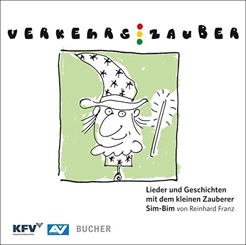 verkehrszauber-lieder-und-geschichten-mit-dem-kleinen-zauberer-sim-bim-booklet-mit-audio-cd