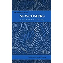 Newcomers: A selection of articles for those new to indexing (English Edition)