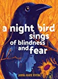 A Night Bird Sings of Blindness and Fear (English Edition)