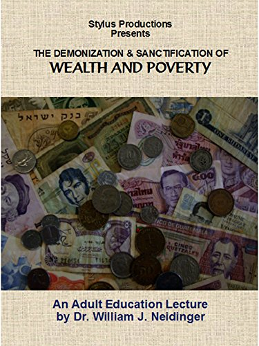 The Demonization and Sanctification of Wealth and Poverty [OV] -