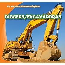 Diggers/Excavadoras (Big Machines/Grandes Maquinas)