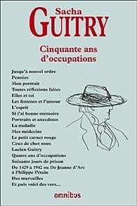 50 ans d'occupations par Sacha Guitry