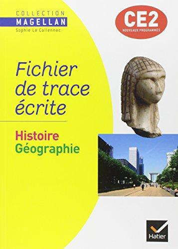 Histoire Géographie CE2 : Fichier de trace écrite par Sophie Le Callennec