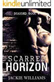 Scarred Horizon (Scarred Series Book 4)