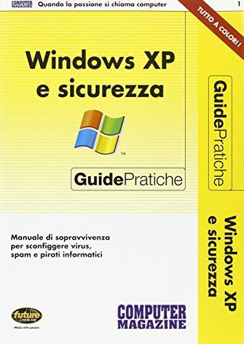 Windows XP e sicurezza (Guide pratiche)