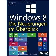 Microsoft Windows 8 - Die Neuerungen im Überblick