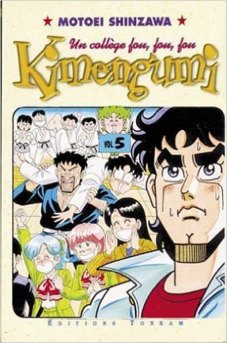 Kimengumi, un collège fou fou fou, tome 5 par Motoei Shinzawa