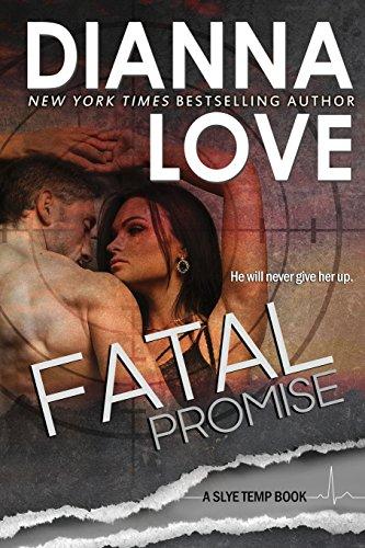 Fatal Promise: Slye Temp romantic suspense: Volume 7