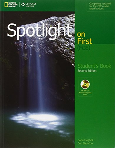 Spotlight on first FCE. Student's book. Con e-book. Con espansione online. Per le Scuole superiori