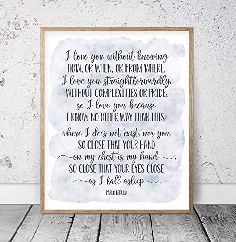 lmf379581 I Love You Without Knowing Pablo Neruda 100 Love Sonnets Wedding Quotes Love Poem Print Romantic Quote Love Poetry Wood Pallet Design Wall Art Sign Plaque with Frame Wooden Sign