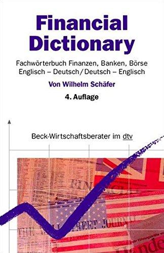 financial-dictionary-fachworterbuch-finanzen-banken-borse-englisch-deutsch-deutsch-englisch-dtv-beck