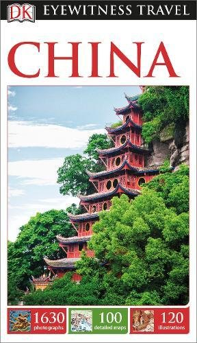 DK Eyewitness Travel Guide China (Eyewitness Travel Guides)