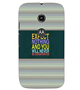 MOTOROLA MOTO E2 EXPECT NOTHING Back Cover by PRINTSWAG