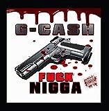 f*ck Nigga