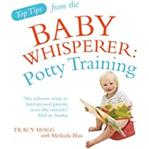 Top Tips from the Baby Whisperer: Potty Training.