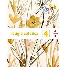 Religió catòlica. 4 Primària. Nou Kairé