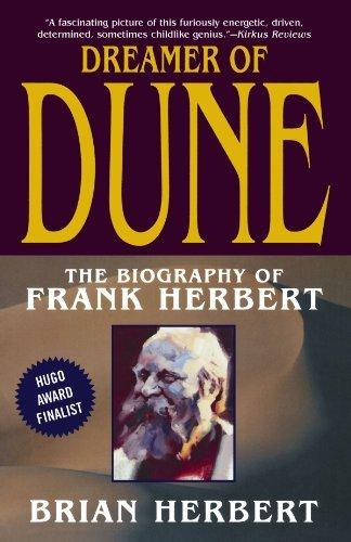 Dreamer of Dune: The Biography of Frank Herbert by Brian Herbert (2004-07-01) par Brian Herbert