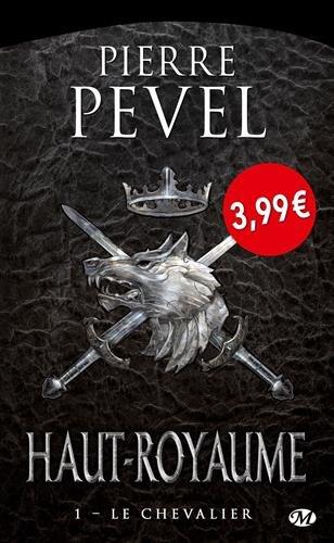 Haut-Royaume, T1 : Le Chevalier - OP PETITS PRIX IMAGINAIRE