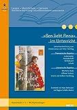 »Ben liebt Anna« im Unterricht: Lehrerhandreichung zum Kinderroman von Peter Härtling (Klassenstufe 3–5, mit Kopiervorlagen) (Lesen - Verstehen - Lernen)
