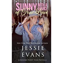Sunny With a Chance of True Love: The Ballad of Ugly Ross (Lonesome Point, Texas) by Jessie Evans (2015-01-22)