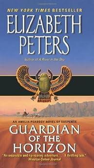 Guardian of the Horizon: An Amelia Peabody Novel of Suspense von [Peters, Elizabeth]