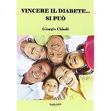 Vincere il diabete. si può
