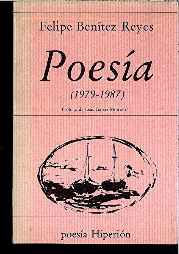 Poesía: 1979-1987 (Poesía Hiperión) por Felipe Benítez Reyes