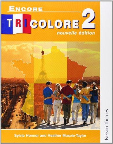 Encore Tricolore 2 Nouvelle Edition: Nouvelle Edition Stage 2