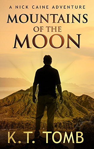 mountains-of-the-moon-a-nick-caine-adventure-english-edition