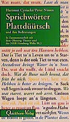 Sprichwörter Plattdüütsch: Plattdeutsche Sprichwörter und ihre Bedeutungen