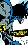Batman, la L�gende, Tome 1