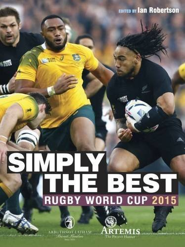 Simply the Best: Rugby World Cup Review 2015 by Ian Robertson (2015-11-28) par Ian Robertson; Mick Cleary; John Inverdale