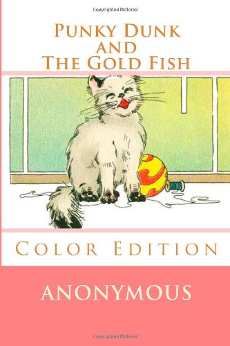 Punky Dunk and The Gold Fish: Color Edition