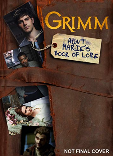 Grimm: Aunt Marie's Book of Lore por Titan Books