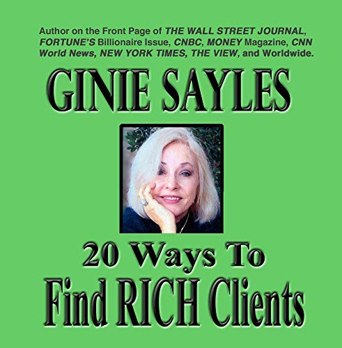 Price comparison product image 20 WAYS TO FIND RICH CLIENTS by GINIE SAYLES