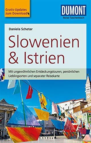 DuMont Reise-Taschenbuch Reiseführer Slowenien & Istrien: mit Online-Updates als Gratis-Download