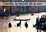 Venise, la fiancée de la mer