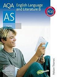 AQA English Language and Literature B AS: Student's Book