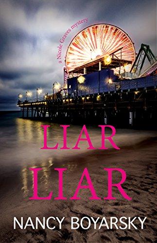 Liar Liar: A Nicole Graves Mystery (Nicole Graves Mysteries Book 3 ...