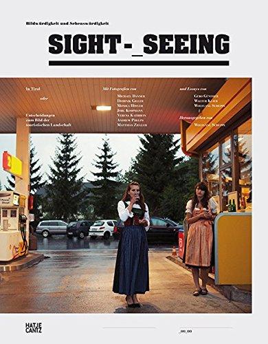 Sight_Seeing: Bildwürdigkeit und Sehenswürdigkeit