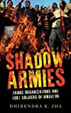 #9: Shadow Armies: Fringe Organizations and Foot Soldiers of Hindutva (City Plans)