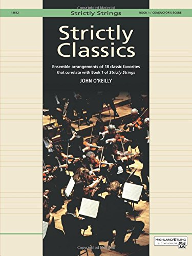 Strictly Classics, Bk 1: Conductor's Score (Strictly Strings, Band 1) (Strictly Strings, Book 1)